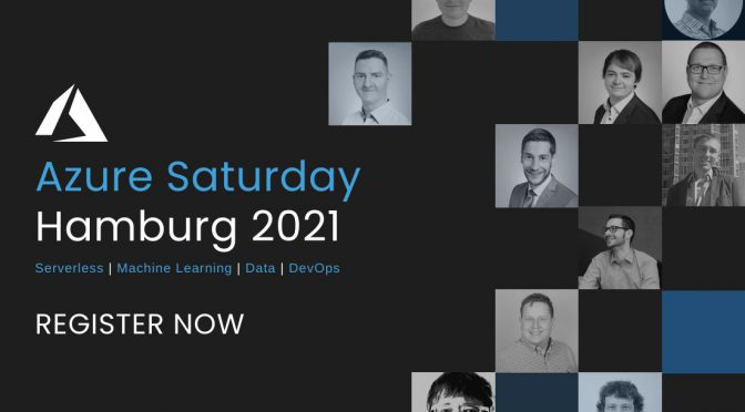 Speaking at Azure Saturday Hamburg 2021 together with Thomas Naunheim